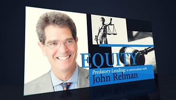 Equity: Predatory Lending, A Conversation with John Relman (Fairfax County Channel 16)
